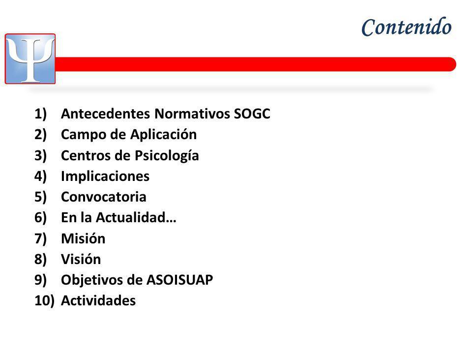 Contenido Antecedentes Normativos SOGC Campo de Aplicación