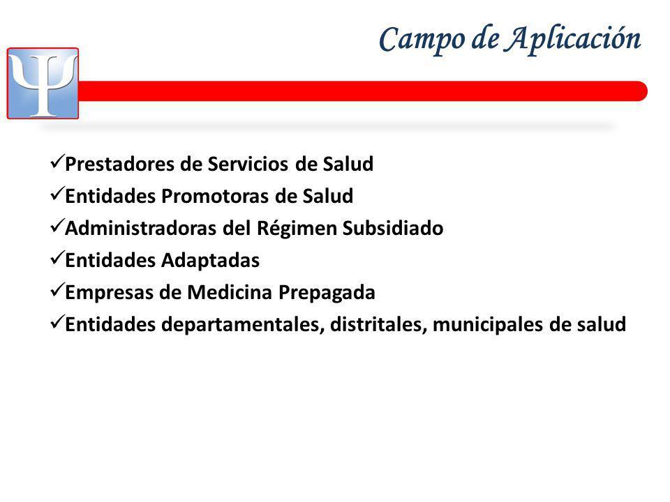 Campo de Aplicación Prestadores de Servicios de Salud