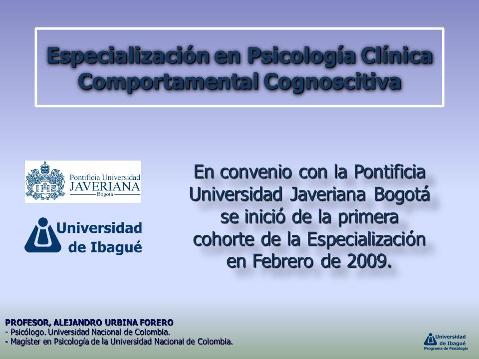 Especialización en Psicología Clínica Comportamental Cognoscitiva