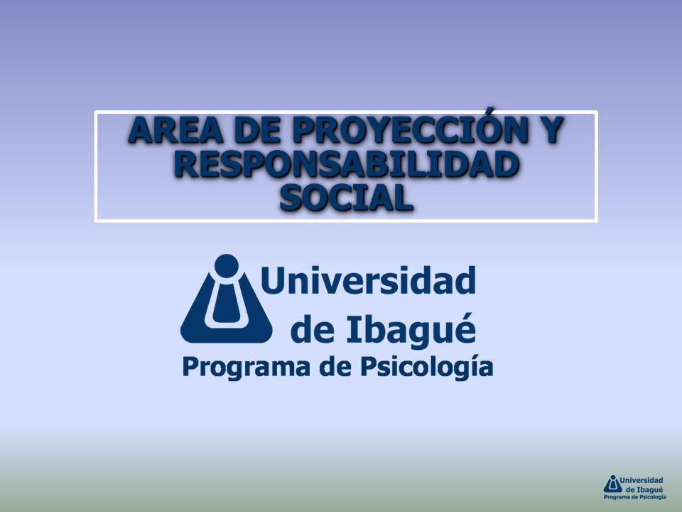 AREA DE PROYECCIÓN Y RESPONSABILIDAD SOCIAL