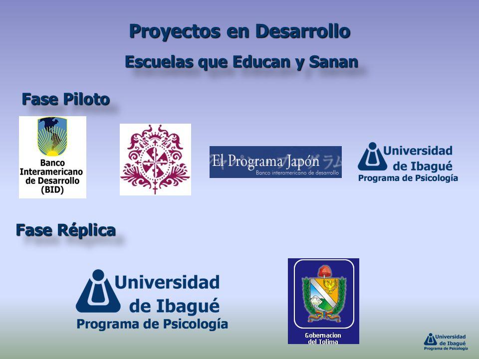 Proyectos en Desarrollo Escuelas que Educan y Sanan