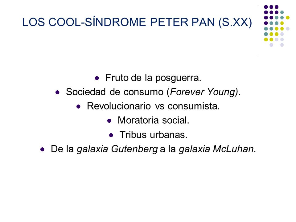 LOS COOL-SÍNDROME PETER PAN (S.XX)