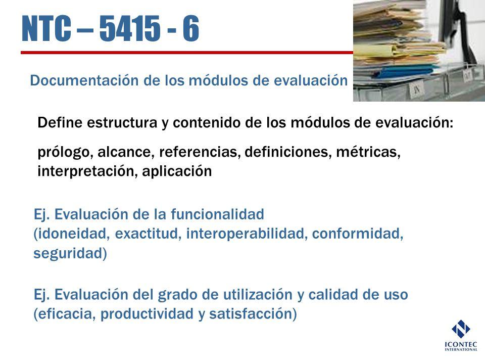 NTC – 5415 - 6 Documentación de los módulos de evaluación