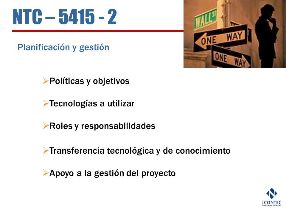 NTC – 5415 - 2 Planificación y gestión Políticas y objetivos