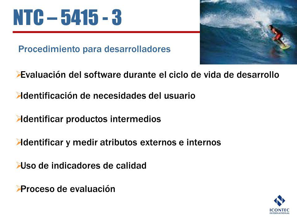 NTC – 5415 - 3 Procedimiento para desarrolladores