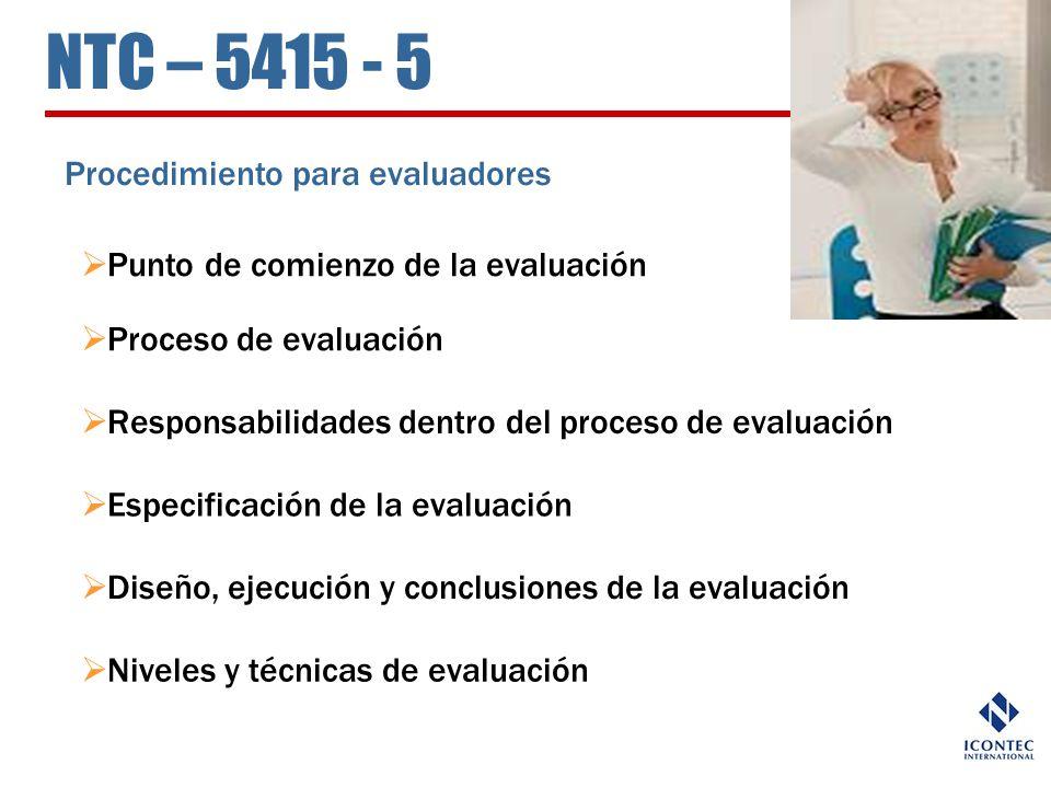 NTC – 5415 - 5 Procedimiento para evaluadores