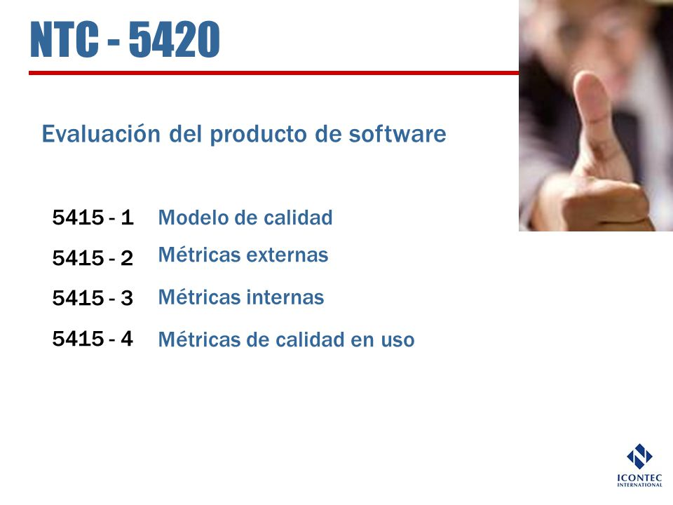 NTC - 5420 Evaluación del producto de software 5415 - 1 5415 - 2