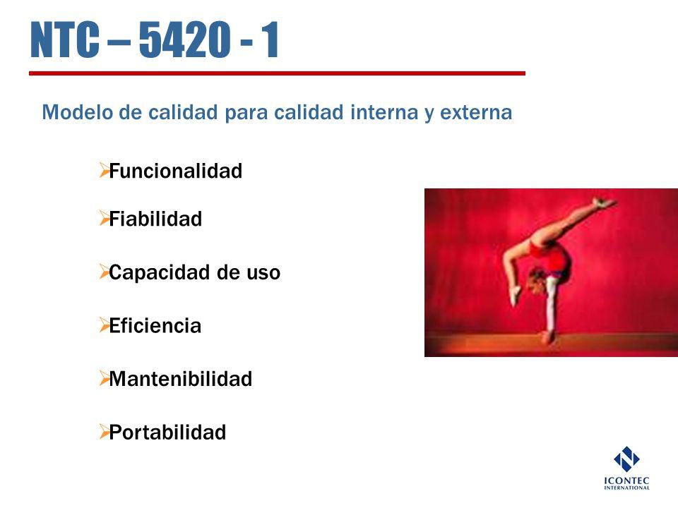 NTC – 5420 - 1 Modelo de calidad para calidad interna y externa