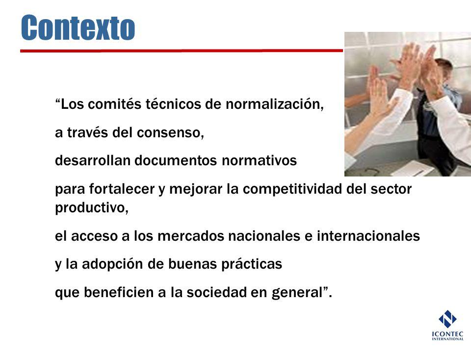 Contexto Los comités técnicos de normalización,