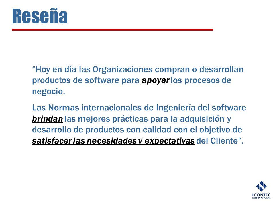 Reseña Hoy en día las Organizaciones compran o desarrollan productos de software para apoyar los procesos de negocio.