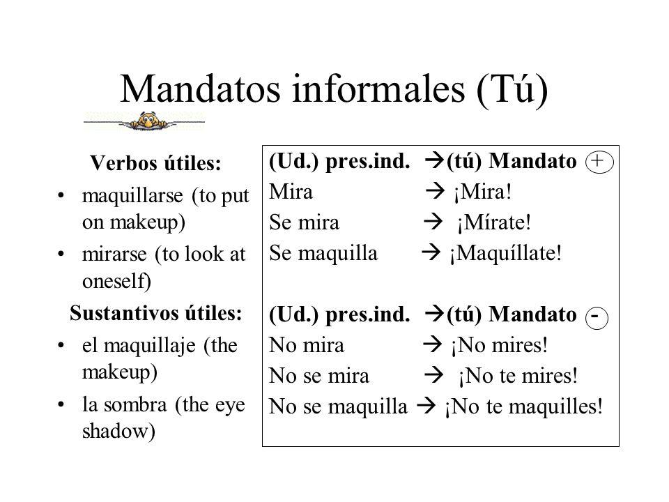 Mandatos informales (Tú)