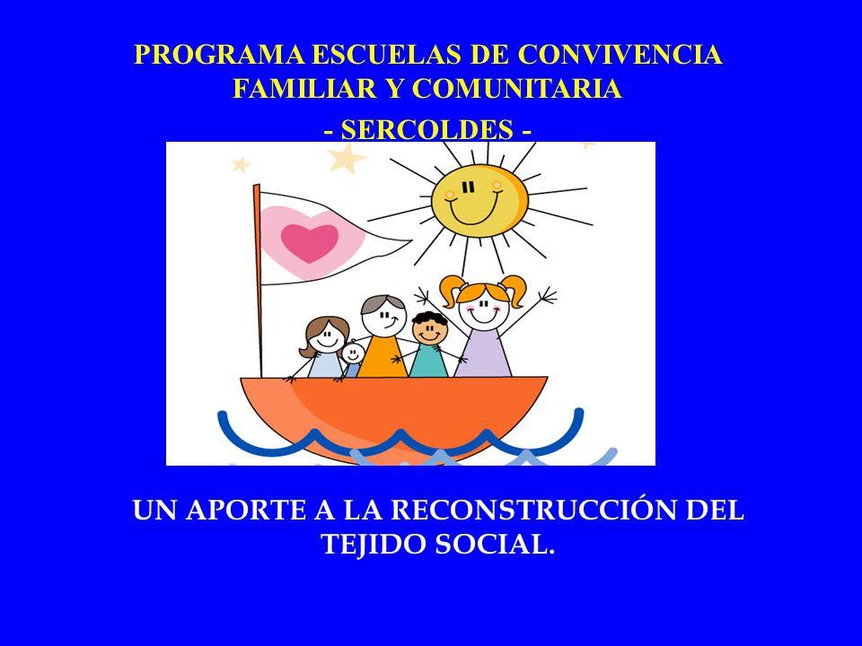 UN APORTE A LA RECONSTRUCCIÓN DEL TEJIDO SOCIAL.