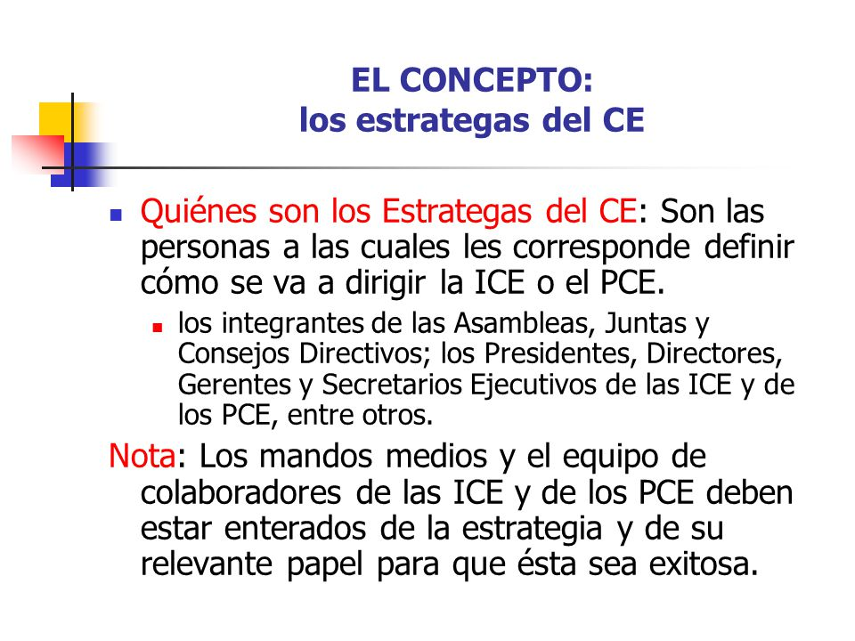 EL CONCEPTO: los estrategas del CE