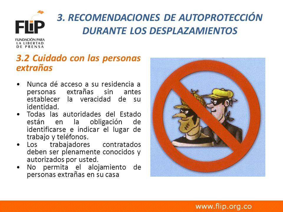 3. RECOMENDACIONES DE AUTOPROTECCIÓN DURANTE LOS DESPLAZAMIENTOS