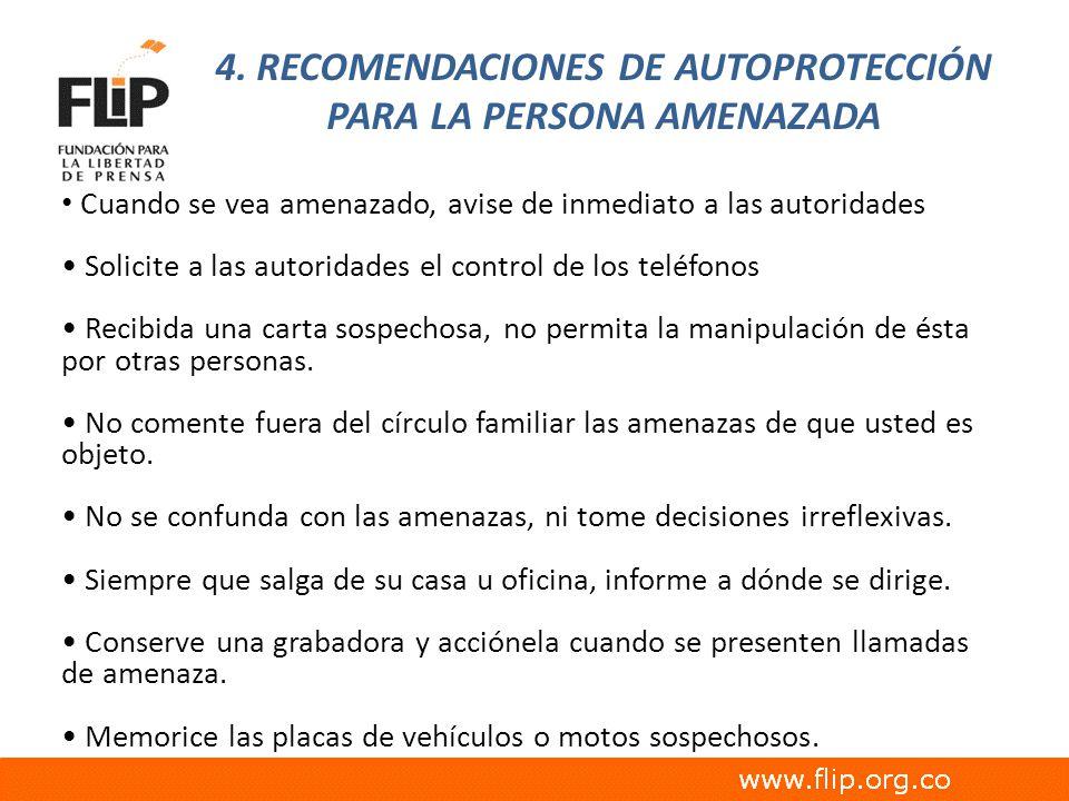 4. RECOMENDACIONES DE AUTOPROTECCIÓN PARA LA PERSONA AMENAZADA