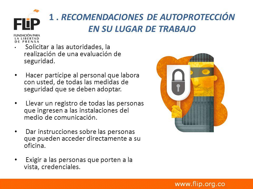 1 . RECOMENDACIONES DE AUTOPROTECCIÓN EN SU LUGAR DE TRABAJO