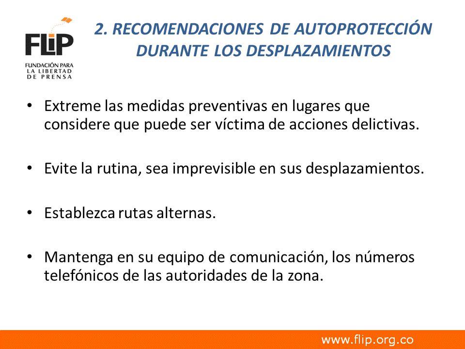 2. RECOMENDACIONES DE AUTOPROTECCIÓN DURANTE LOS DESPLAZAMIENTOS