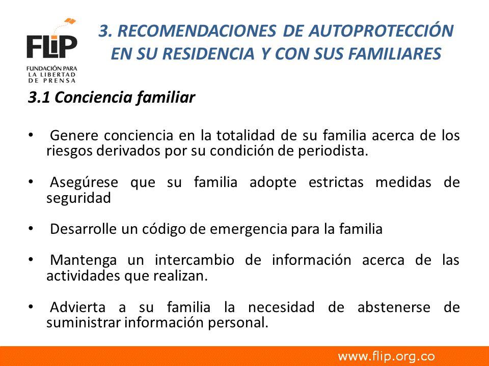 3. RECOMENDACIONES DE AUTOPROTECCIÓN EN SU RESIDENCIA Y CON SUS FAMILIARES
