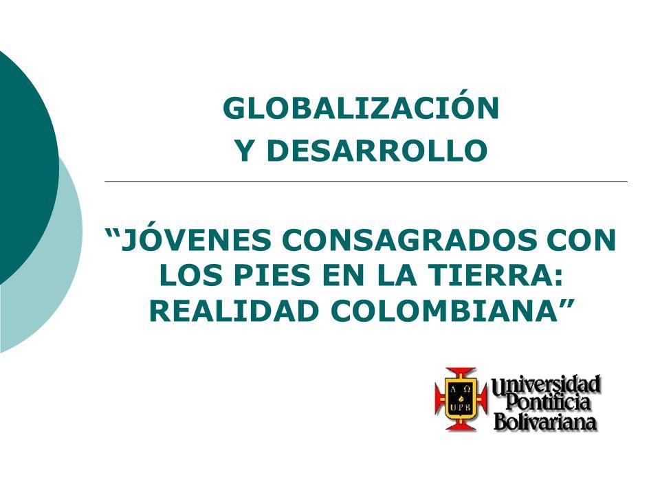 JÓVENES CONSAGRADOS CON LOS PIES EN LA TIERRA: REALIDAD COLOMBIANA