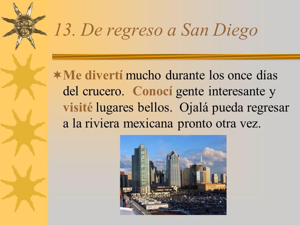 13. De regreso a San Diego