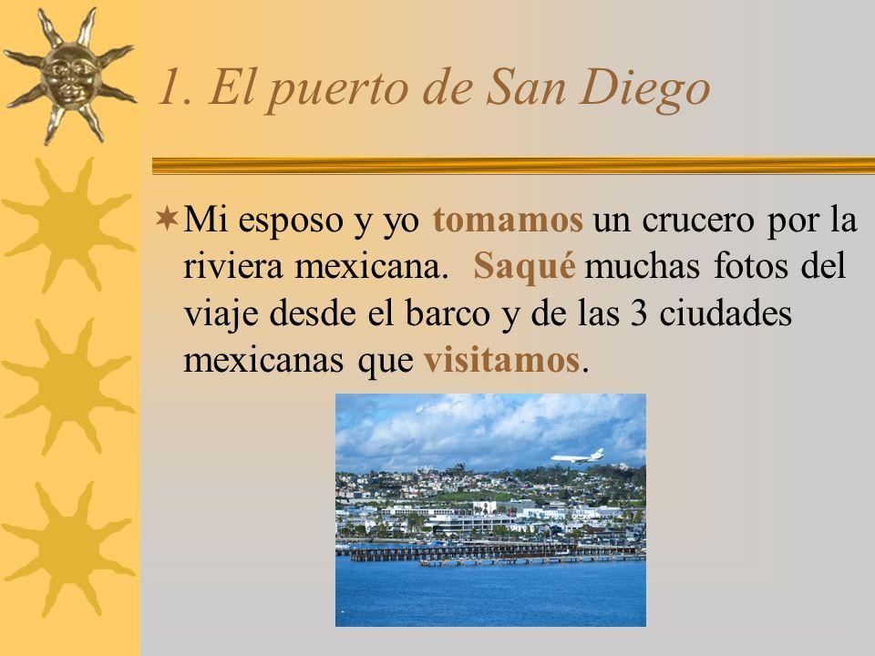 1. El puerto de San Diego