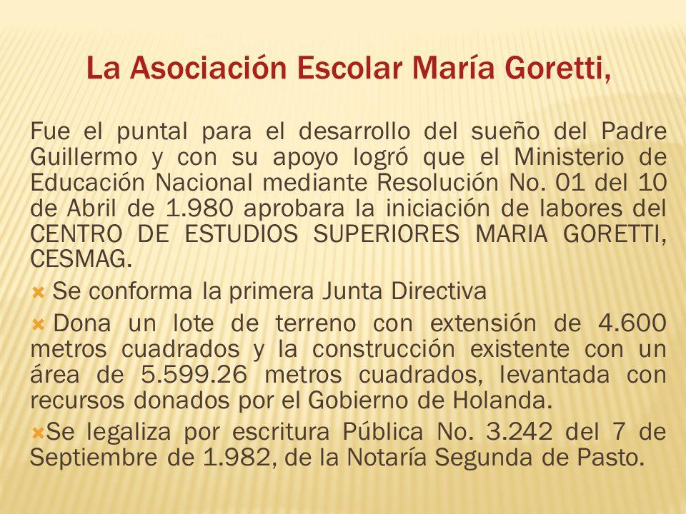 La Asociación Escolar María Goretti,