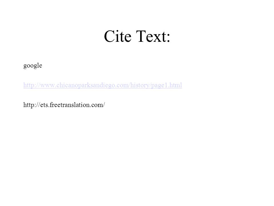 Cite Text: google. http://www.chicanoparksandiego.com/history/page1.html.