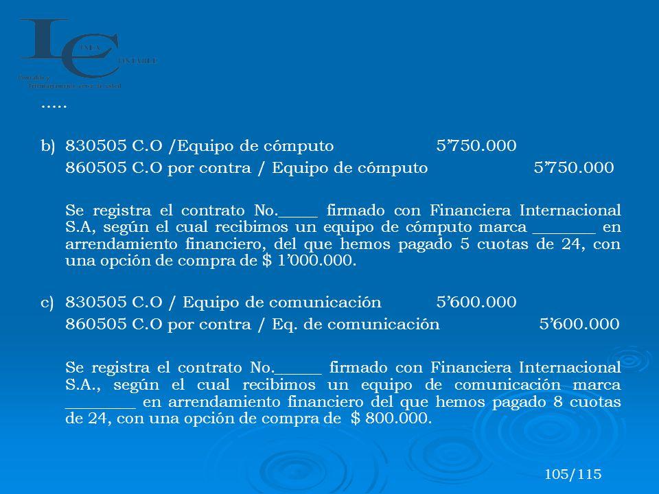 b) 830505 C.O /Equipo de cómputo 5'750.000