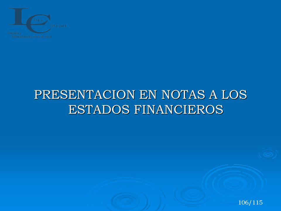 PRESENTACION EN NOTAS A LOS ESTADOS FINANCIEROS