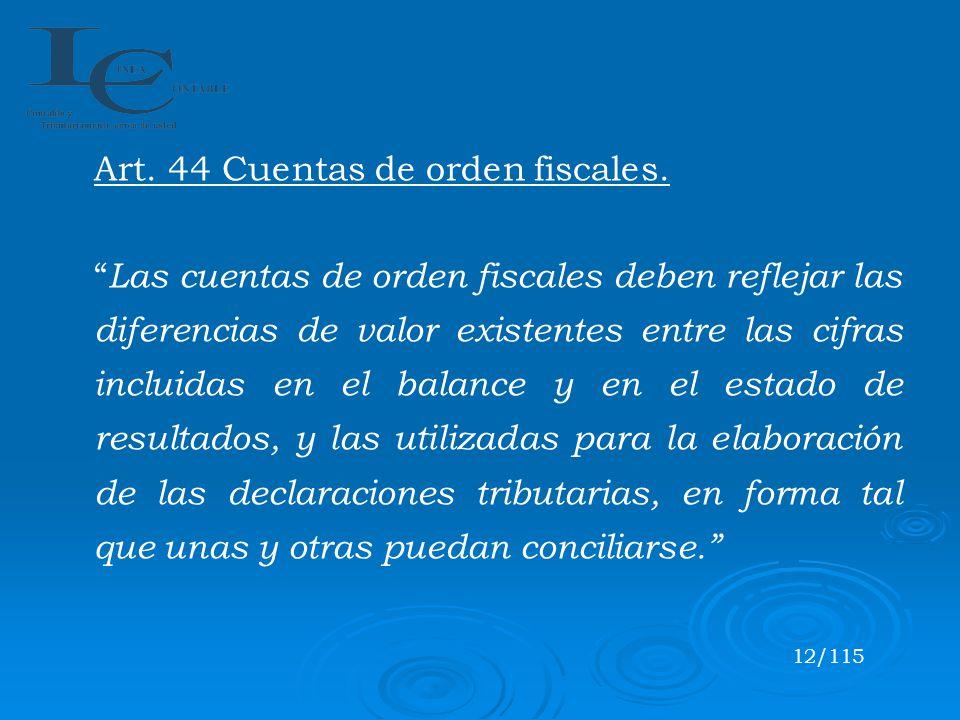 Art. 44 Cuentas de orden fiscales.