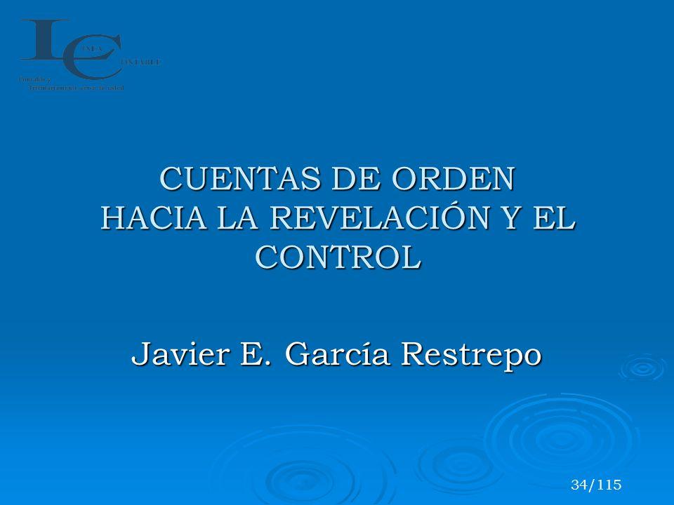 CUENTAS DE ORDEN HACIA LA REVELACIÓN Y EL CONTROL