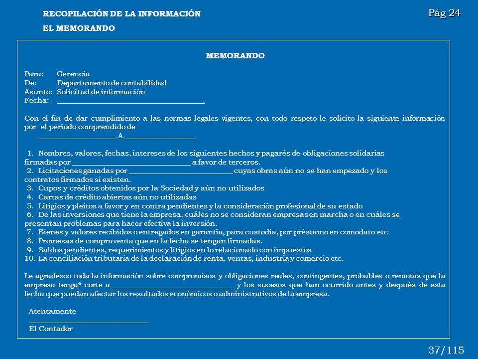Pág 24 37/115 RECOPILACIÓN DE LA INFORMACIÓN EL MEMORANDO MEMORANDO
