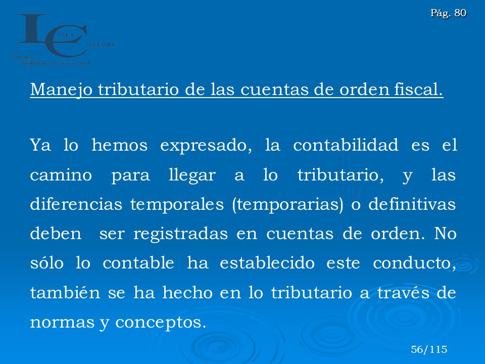 Manejo tributario de las cuentas de orden fiscal.