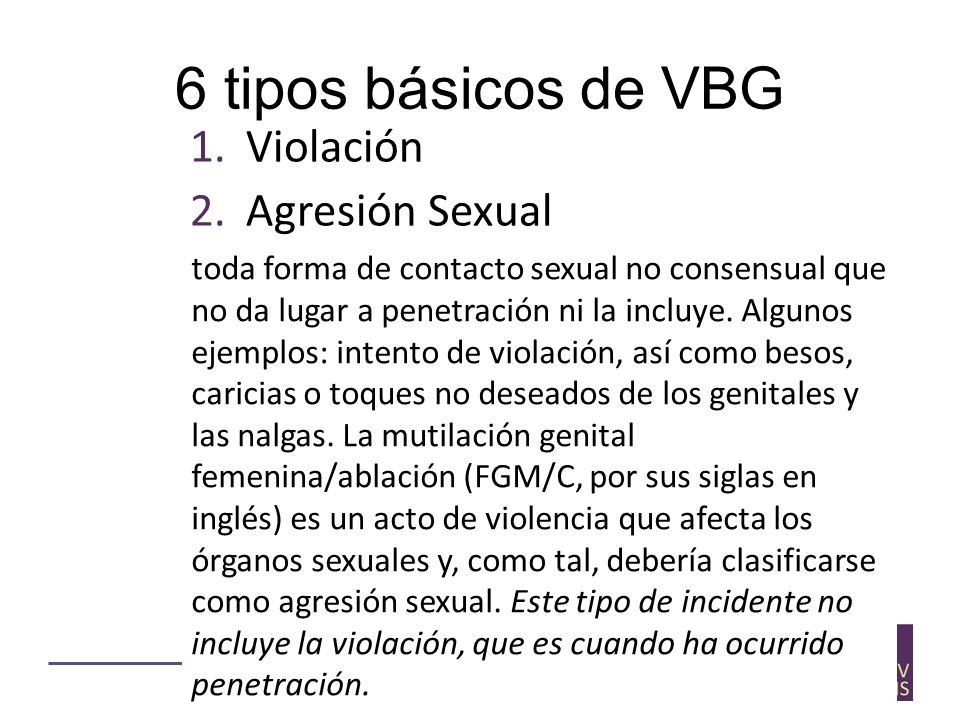 6 tipos básicos de VBG Violación Agresión Sexual Physical assault