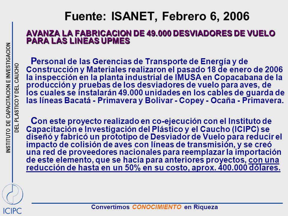 Fuente: ISANET, Febrero 6, 2006