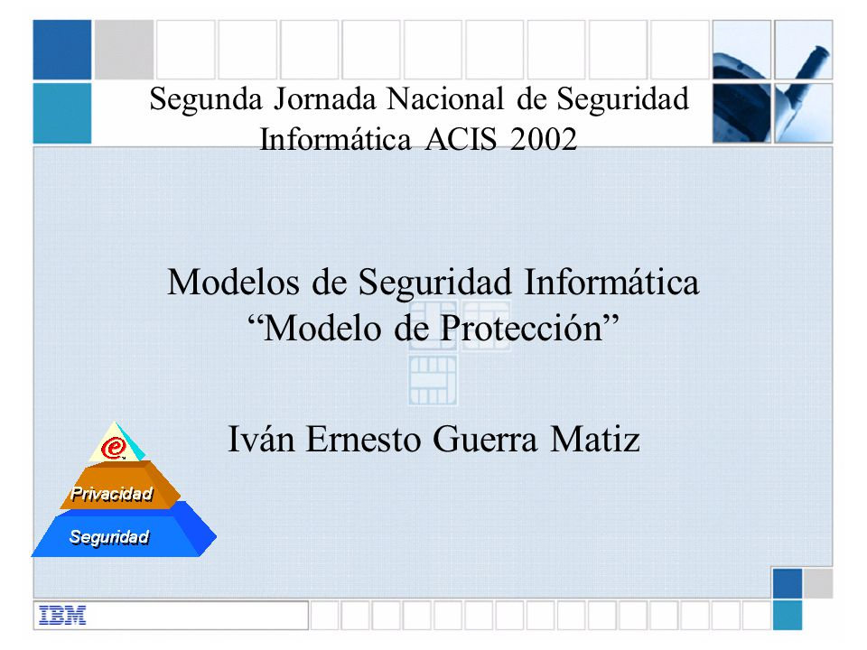 Segunda Jornada Nacional de Seguridad Informática ACIS 2002