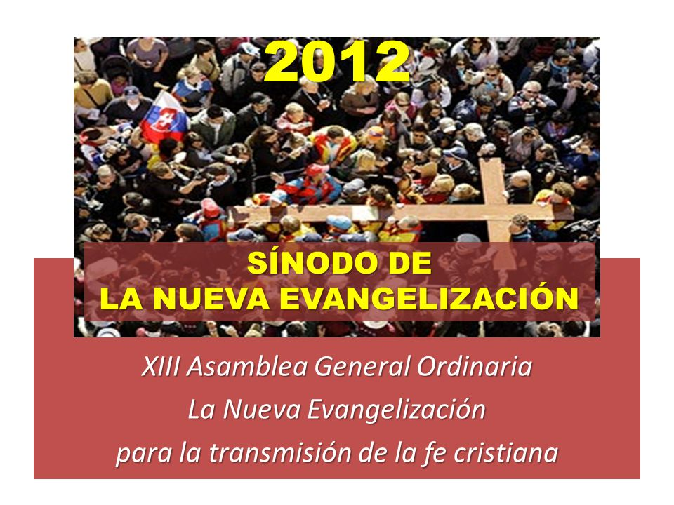 LA NUEVA EVANGELIZACIÓN