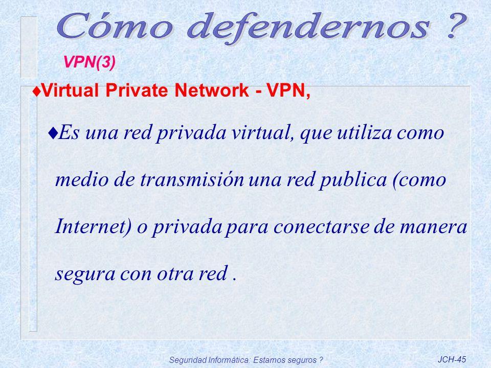 Seguridad Informática: Estamos seguros
