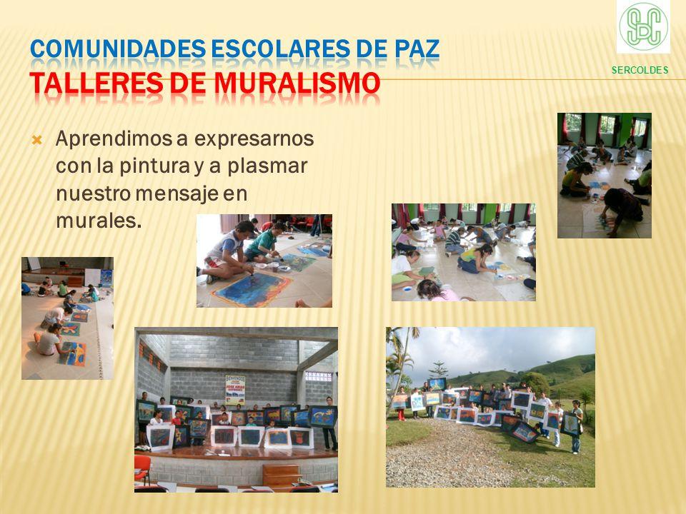 COMUNIDADES ESCOLARES DE PAZ Talleres de muralismo