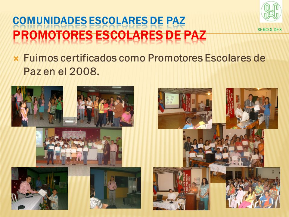 COMUNIDADES ESCOLARES DE PAZ PROMOTORES ESCOLARES DE PAZ