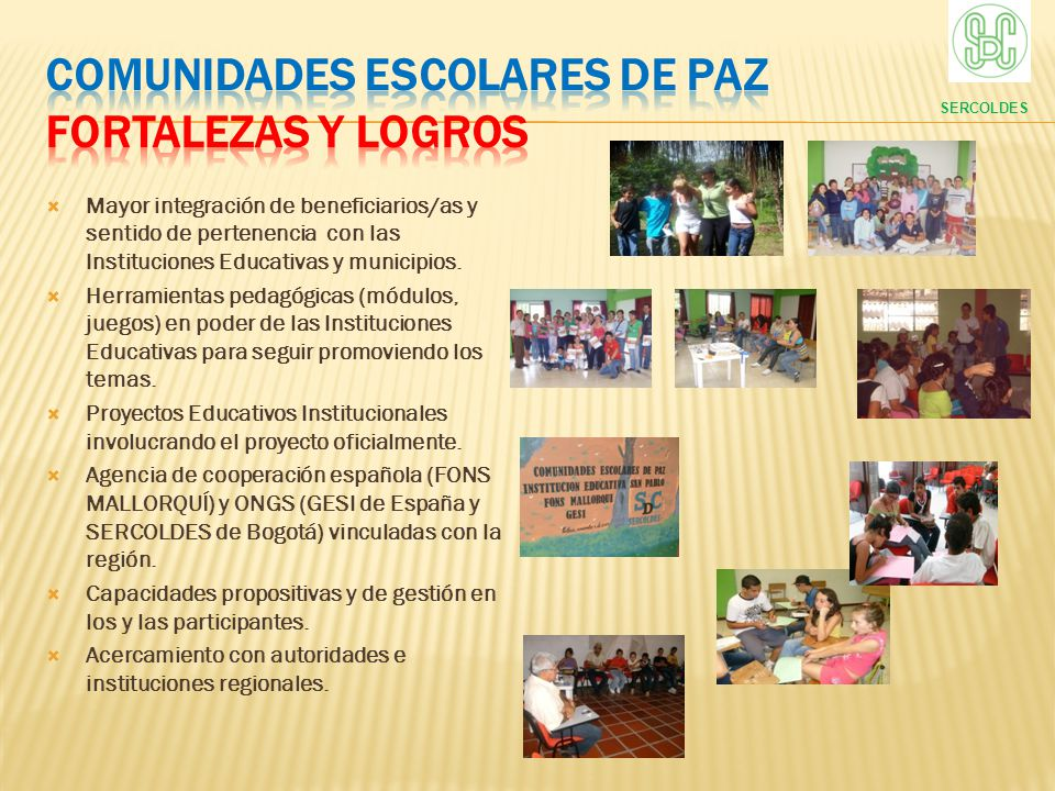 COMUNIDADES ESCOLARES DE PAZ FORTALEZAS Y LOGROS