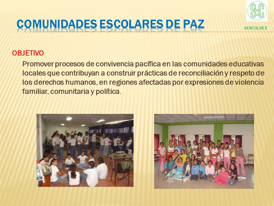 COMUNIDADES ESCOLARES DE PAZ