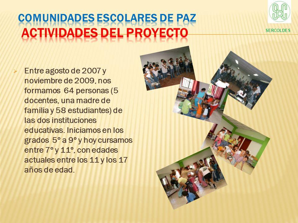 COMUNIDADES ESCOLARES DE PAZ ACTIVIDADES DEL PROYECTO