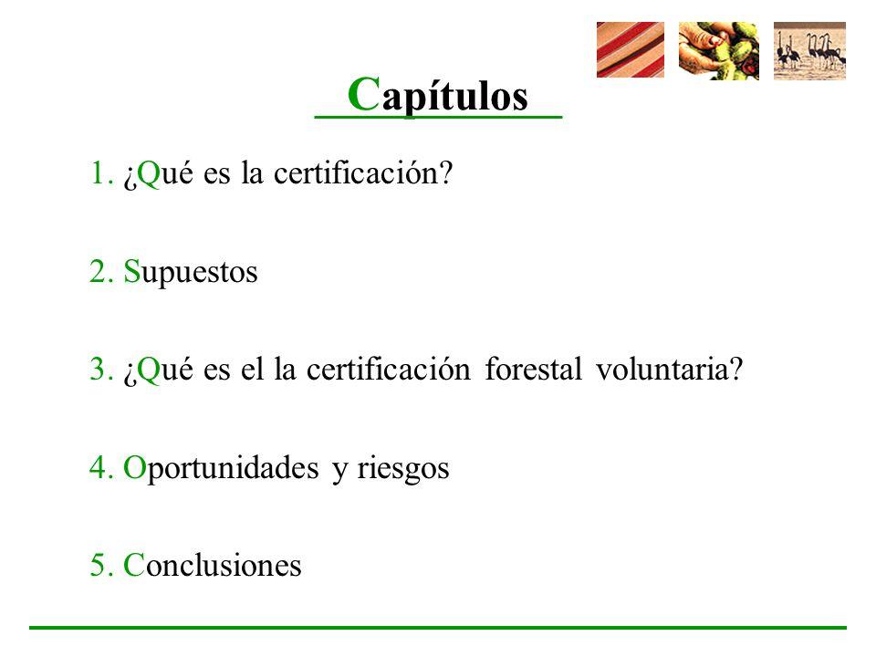 Capítulos 1. ¿Qué es la certificación 2. Supuestos