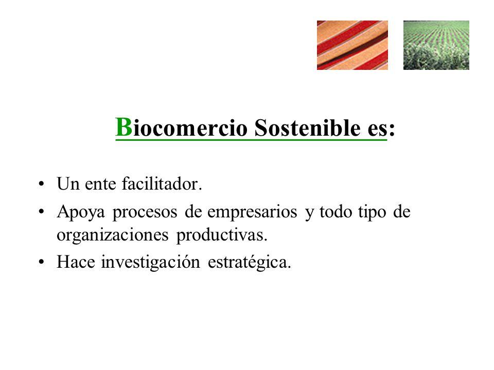 Biocomercio Sostenible es: