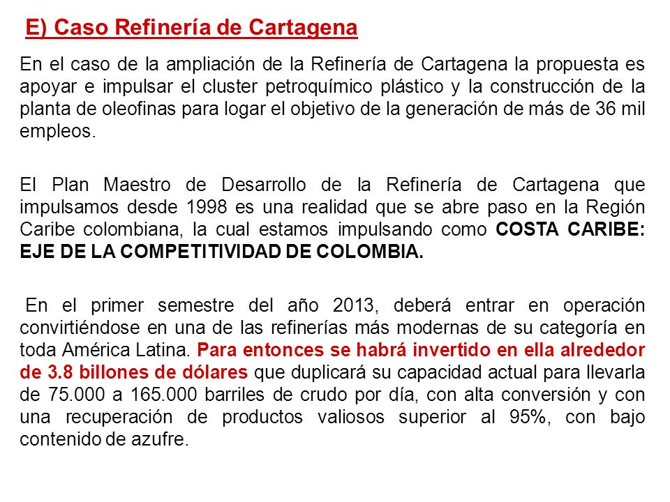 E) Caso Refinería de Cartagena