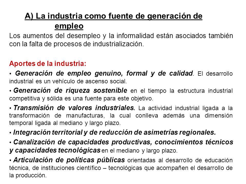 A) La industria como fuente de generación de empleo