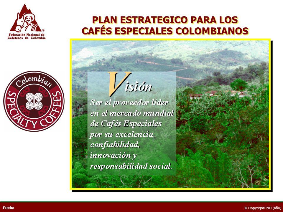 PLAN ESTRATEGICO PARA LOS CAFÉS ESPECIALES COLOMBIANOS