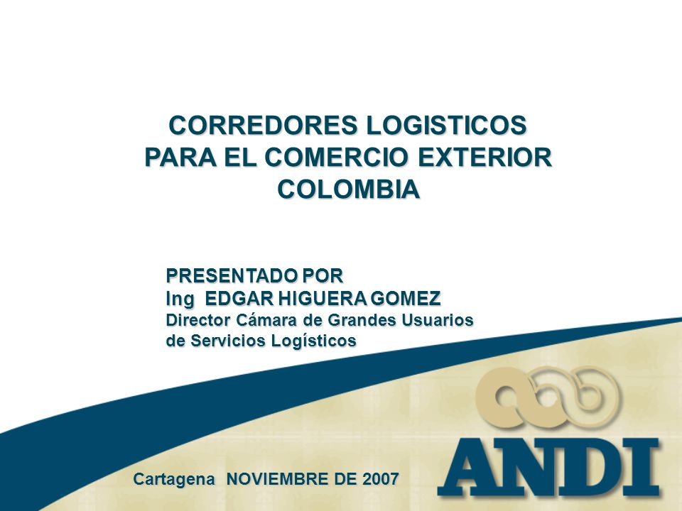 CORREDORES LOGISTICOS PARA EL COMERCIO EXTERIOR