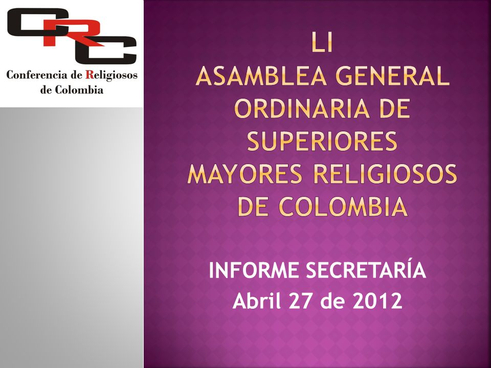 INFORME SECRETARÍA Abril 27 de 2012